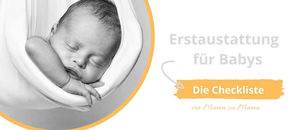 Erstausstattung für Babys - Empfehlungen einer Mama